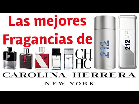 Top 8 Las mejores fragancias de CAROLINA HERRERA