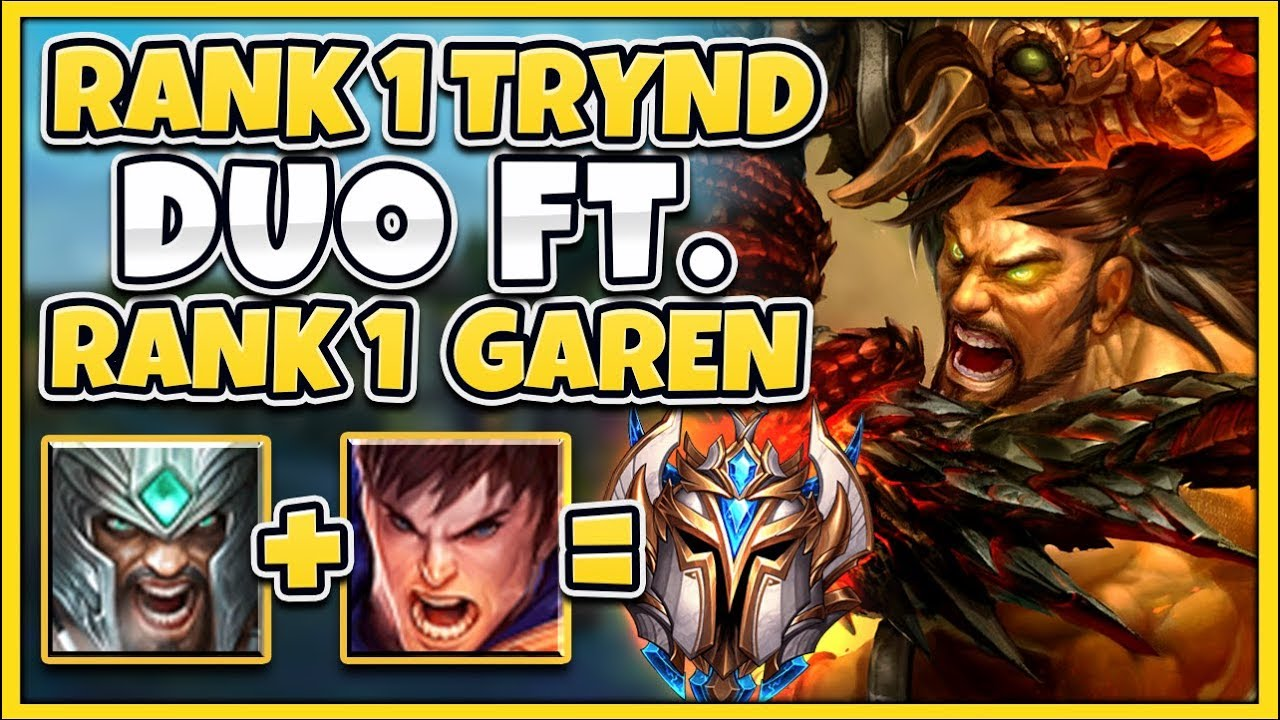 #1 TRYNDAMERE WORLD ABSOLUTELY DOMINATES HIGH ELO FT  GAREN ONE TRICK-  League of Legends