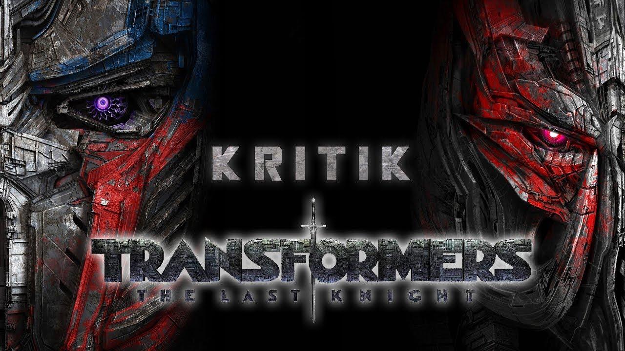 Transformers The Last Knight Kritik