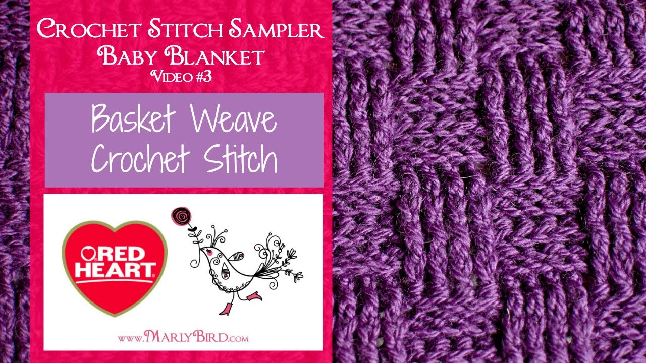 Basket Weave Crochet Stitch Sampler Baby Blanket Video 3