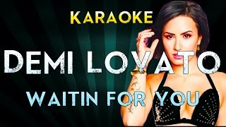 Demi Lovato - Waitin for You | Official Karaoke Instrumental Lyrics Cover Sing Along