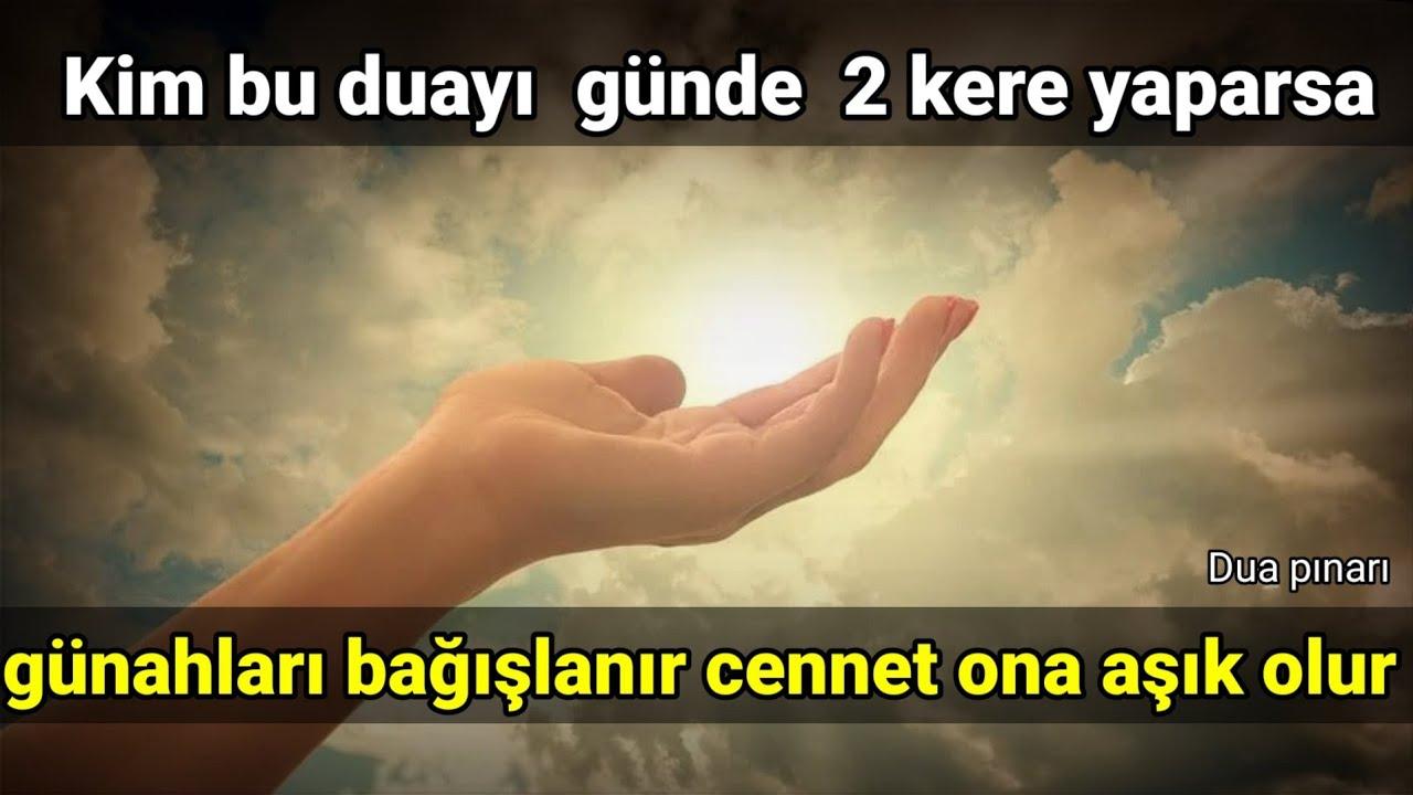 Kim bu duayı  günde  2 kere yaparsa günahları bağışlanır cennet ona aşık olur | dualar zikirker