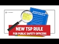 NEW LAW TSP for Public Safety Officers