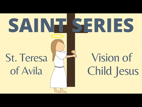 St. Teresa of Avila - Vision of Child Jesus