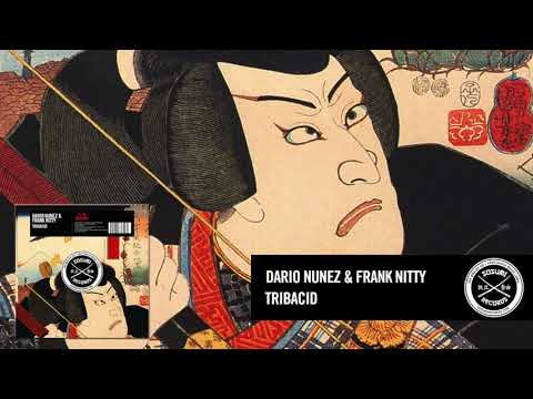 Dario Nunez & Frank Nitty - Tribacid [Sosumi Records]