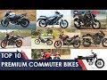 10 Best Premium Commuter Bikes | Carandbike