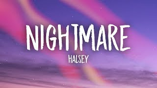 Halsey - Nightmare (Lyrics)