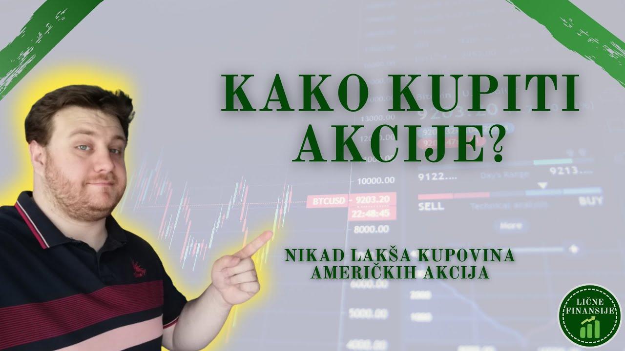 Download Kako kupiti američke akcije iz Srbije?   Kako dati nalog brokeru   Kupovina akcija iz Amerike