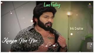 Sembaruthi Serial Whatsapp  Kathail Nea Love Feeling Song - Vels Creation