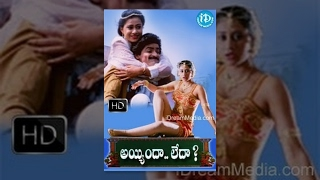 Ayyindha Ledha Full Movie