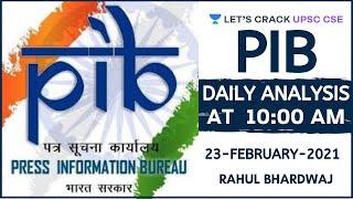 Daily PIB Analysis | 23-February-2021 | UPSC CSE/IAS 2021/2022 | Rahul Bhardwaj