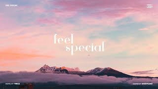 TWICE - Feel Special | Sad Piano Ver.