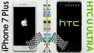 iPhone 7 Plus vs. HTC U Ultra Speed Test