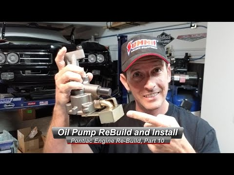 Pontiac V8 Rebuild, Part 10:  How to Rebuild and Install your oil pump.