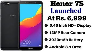 Honor 7S With 18:9 Display Launched in India | Price, Specifications, Features