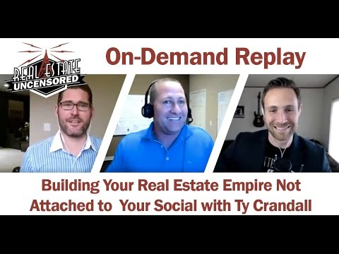 Building Your Real Estate Empire Through Credit Not Attached to Your SS# w/ Ty Crandall