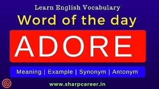 Word of the day 'ADORE - सम्मान करना' | English Vocabulary For Beginners | Learn English Speaking thumbnail