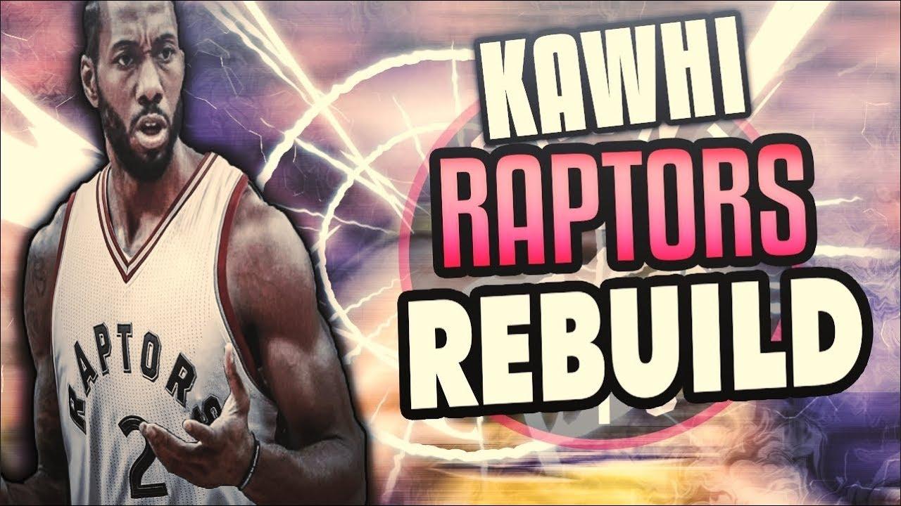 aa96e5534 KAWHI LEONARD 2019 RAPTORS REBUILD! NBA 2K18 - YouTube