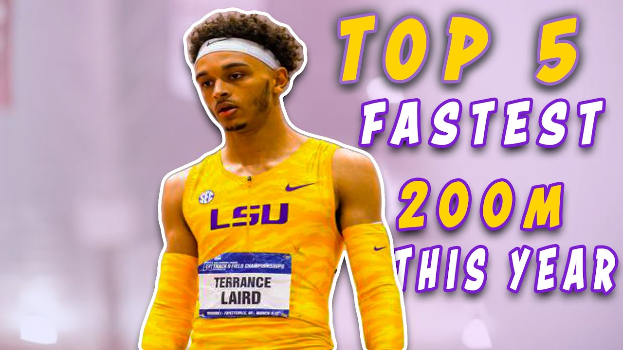 Terrance Laird's Top 5 Fastest 200m Races of 2021 Outdoor Track Season!