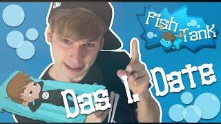 """Das 1. Date"" [#FishTank 01]"