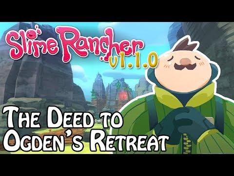 Buying Ogden's Retreat | Slime Rancher - Ogden's Wild Update