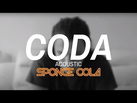 Sponge Cola -- Coda (acoustic)