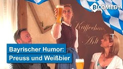 BayrischeR Humor von B-Comedy: Wenn der Preuße in Bayern ein Weißbier bestellt kann' lustig werden