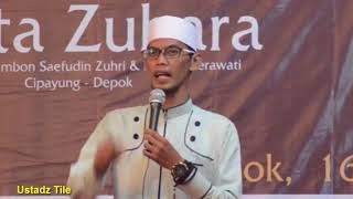 Hakikat Pernikahan, Ceramah Lucu 100 % dijamin Ustadz Tile  2018