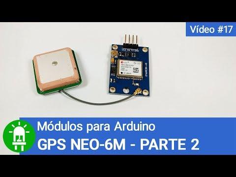 Módulos Para Arduino Vídeo 17 Gps Neo 6m Parte 2 Youtube