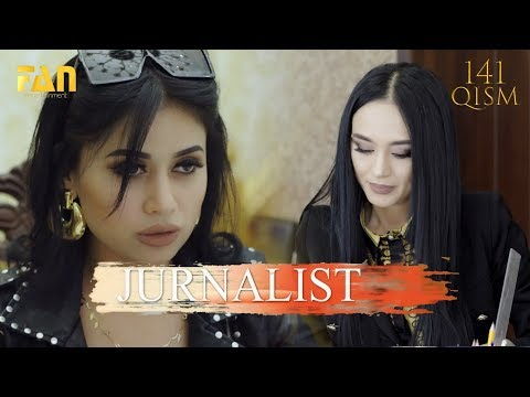 Журналист Сериали 141 - қисм L Jurnalist Seriali 141 - Qism