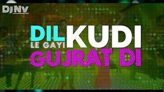Dil Le Gayi Kudi Gujarat Di | Original Song | Sweetiee Weds NRI | - Dj Nv