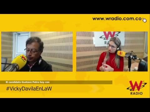 Gustavo Petro en La W con Vicky Dávila
