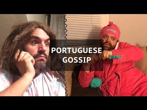 Portuguese Gossip