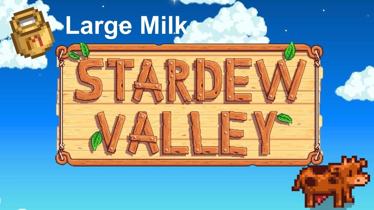 large milk stardew