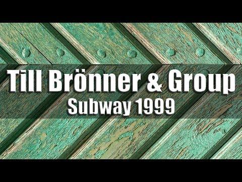 Till Brönner & Group - Subway 1999