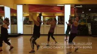 Watch Out For This(Bumaye)- Major Lazer- Cardio Dance Party with Berns