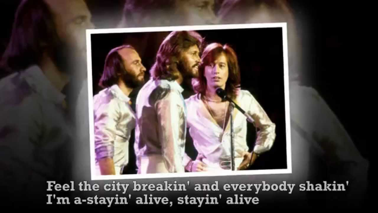 The Bee Gees Stayin Alive Lyrics Youtube