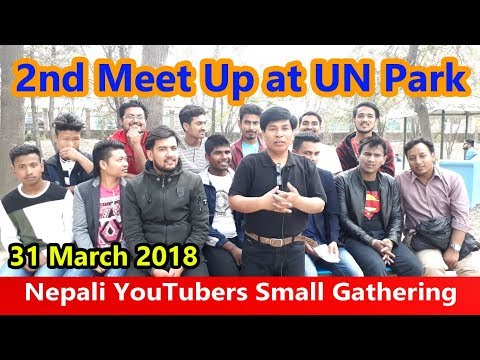 2nd Meet Up Program at UN Park in Nepal - Nepali YouTubers Small Gathering
