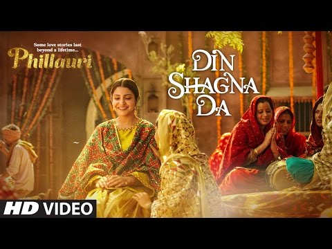 Thumbnail: Din Shagna Da Video Song | Phillauri | Anushka Sharma, Diljit Dosanjh | Jasleen Royal