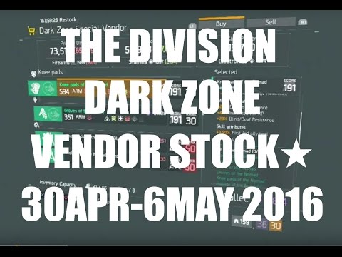 The Division : Dark Zone Vendor Stock 30th Apr-6th May 2016(AEST)★