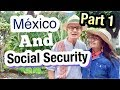 Social Security In Mexico: RetireI Mexico Ajijic Chapala Retirement Live Mexico