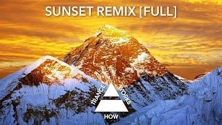 Iversoon & Alex Daf - Child of Light (Sunset Remix) [FULL]