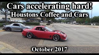 CARS ACCELERATING HARD! + Arriving to Houston Coffee and Cars October 2017