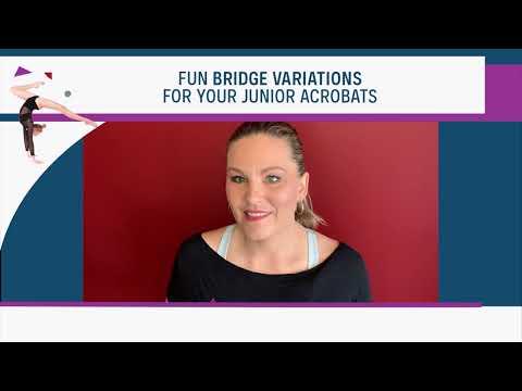 Fun Bridge Variations For Your Junior Acrobats