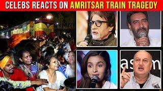 Bollywood Celebs React To The Amritsar Train Tragedy   Alia Bhatt, Priyanka Chopra, Ajay Devgn