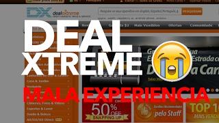 No compres en Deal Extreme Mala Experiencia