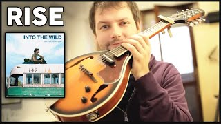 "Rise | Eddie Vedder | ""Into The Wild"" soundtrack 