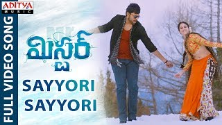 Sayyori Sayyori Full Video Song || Mister Video Songs || Varun Tej, Lavanya, Hebah || Mickey J Meyer