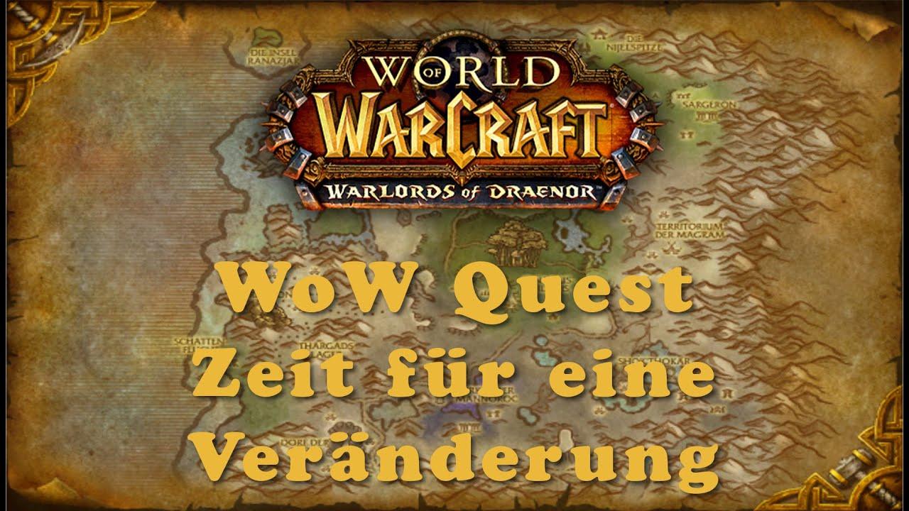 WoW Quest: Zeit für eine Veränderung - YouTube