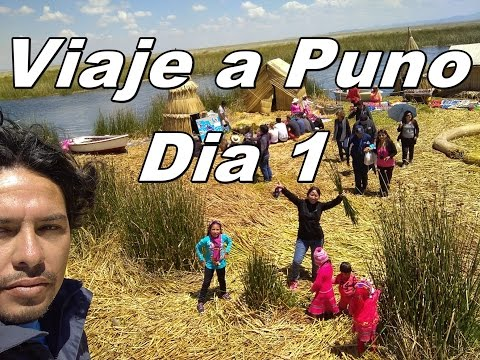 VIAJE A PUNO DIA 1 - TRIP TO PUNO DYA 1,  Como Llegar